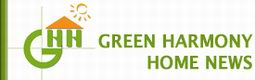 Green Harmony Home News
